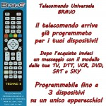 Universal remote control for TV, DTT, VCR, DVD, SAT or SKY BRAVO 3 in 1 up to three devices simultaneously